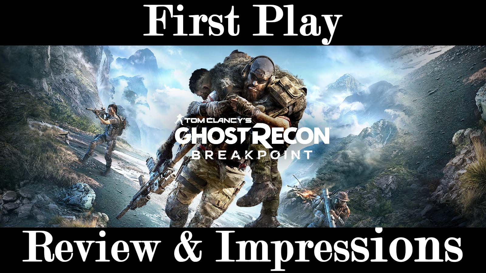 Ghost Recon Breakpoint First Play Review & Impressions Hero